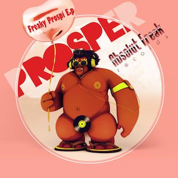 AF027_Prosper_Freaky-Prospi-EP_350