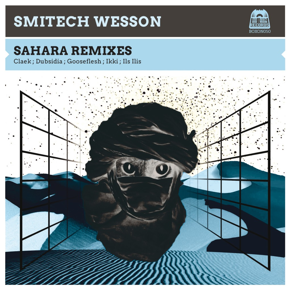 Boxon050_Sahara-Remixes-EP_Smitech-Wessonnew