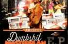 BOXON066 – Prosper – Dumbshit Masterplan (EP)