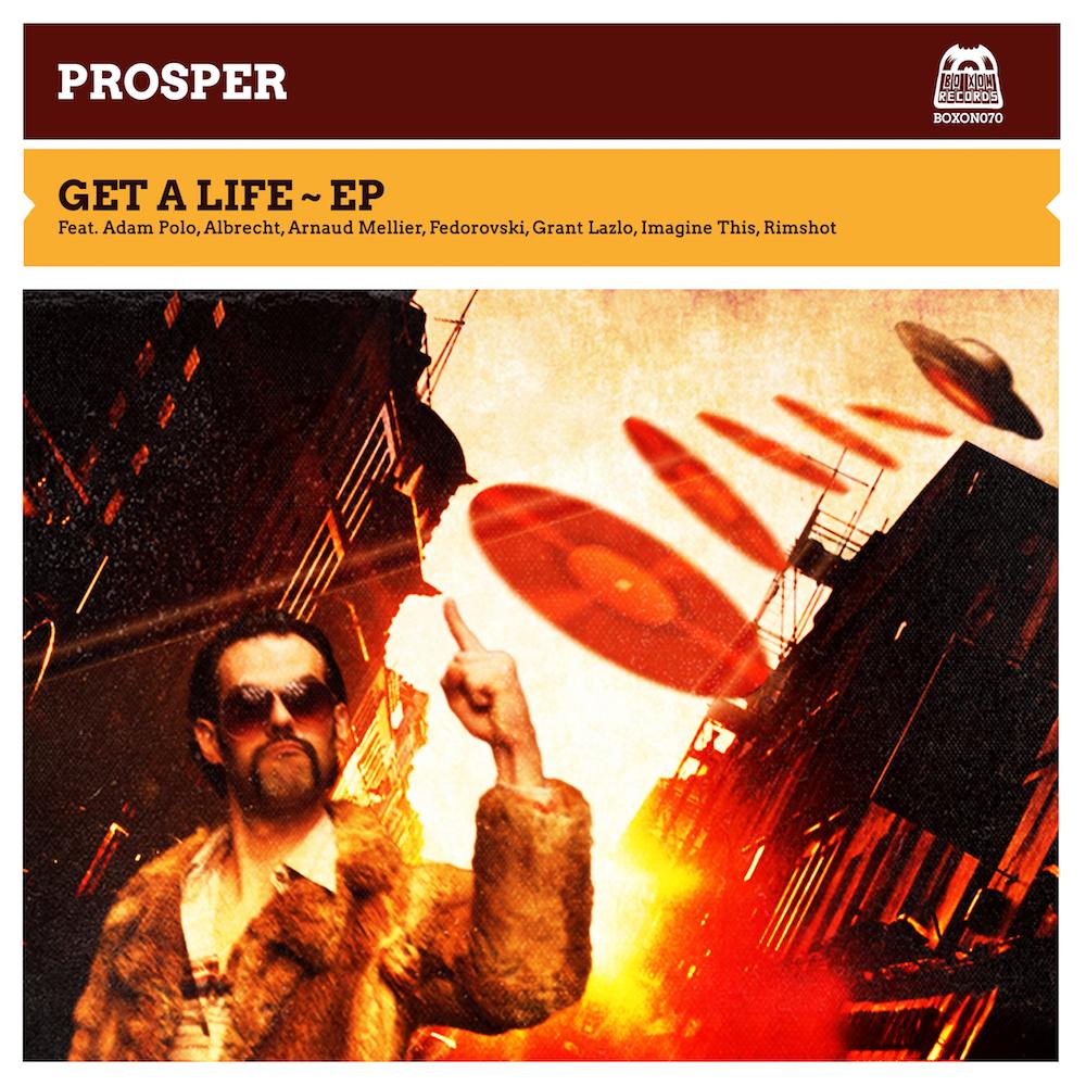 BOXON070_PROSPER_GET-A-LIFE-EP_cover-HD_1000-web (1)